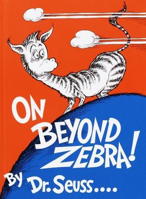 On Beyond Zebra!